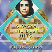 Always The Best Hits by Chavela Vargas