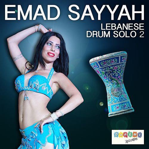 Lebanese Drum Solo 2 by Emad Sayyah