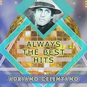 Always The Best Hits by Adriano Celentano