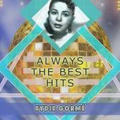 Always The Best Hits de Eydie Gorme