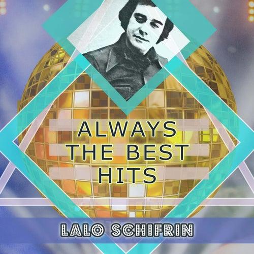Always The Best Hits von Lalo Schifrin