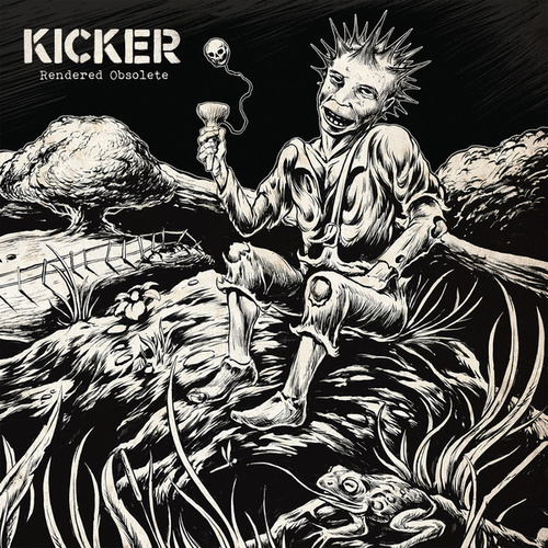 Play & Download Rendered Obsolete by Kicker | Napster