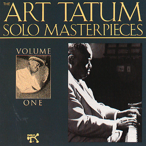 Art Tatum Solo Masterpieces, Vol. 1 by Art Tatum