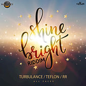 Shine Bright Riddim by Various Artists