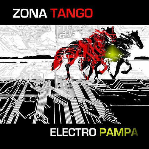 Play & Download Electro Pampa by Zona Tango | Napster