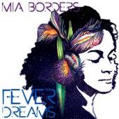 Fever Dreams by Mia Borders