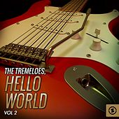 Play & Download Hello World, Vol. 2 by The Tremeloes | Napster