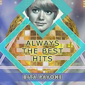 Always The Best Hits by Rita Pavone
