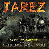 Play & Download Coming for You by Jarez | Napster