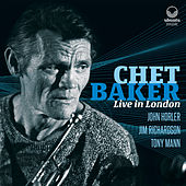 Play & Download Chet Baker Live in London by Chet Baker | Napster