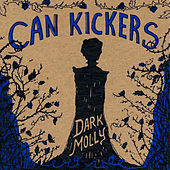 Play & Download Dark Molly by Can Kickers | Napster