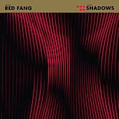 Play & Download Shadows - Single by Red Fang | Napster
