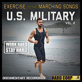 Exercise to the Marching Songs U.S. Military, Vol. 2 by The U.S. Armed Forces