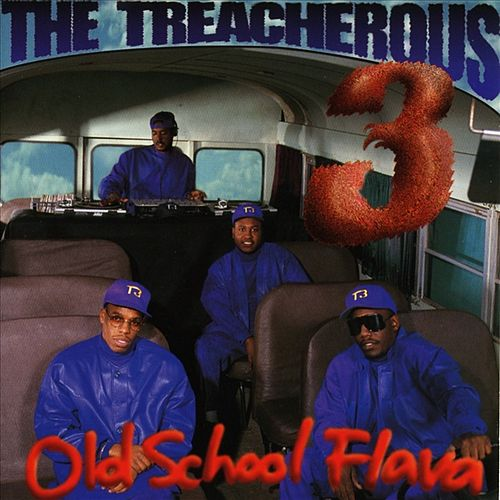 Play & Download Old School Flava by Treacherous Three | Napster