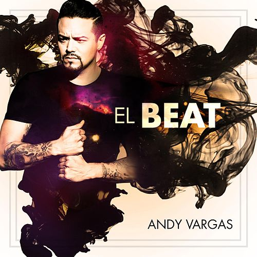 Play & Download El Beat by Andy Vargas | Napster