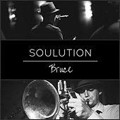 Play & Download Soulution by Bruce | Napster