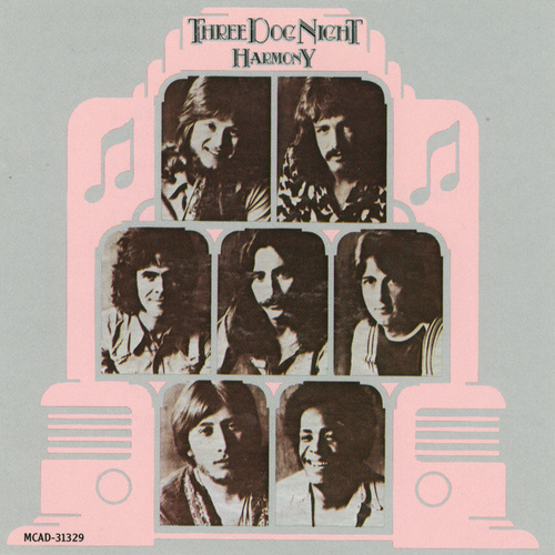 Play & Download Harmony by Three Dog Night   Napster