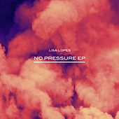 No Pressure - EP by Lisa