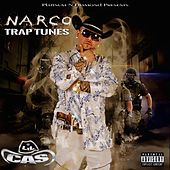 Narco Trap Tunes by Lil Cas