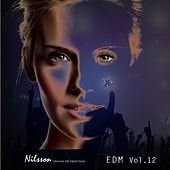 Play & Download EDM Vol. 12 by Various Artists | Napster