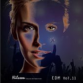 Play & Download EDM Vol. 11 by Various Artists | Napster
