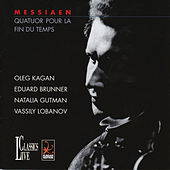 Messiaen: Quatuor pour la fin du temps by Oleg Kagan
