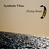 Flying Strats by Synthetic Vibes