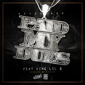 Paid My Dues (feat. King Lil G) von Brown Boy