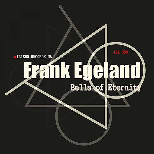 Play & Download Bells of Eternity by Frank Egeland | Napster