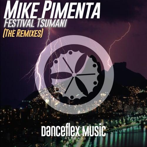 Festival Tsumani (Remixes) de Mike Pimenta