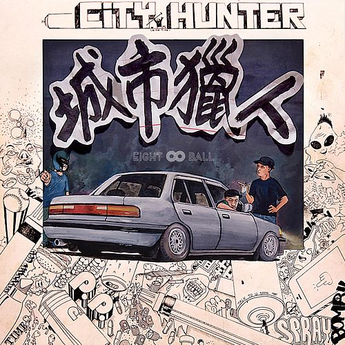Play & Download City Hunter by 8Ball | Napster