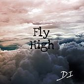 Play & Download Fly High by D.I. | Napster