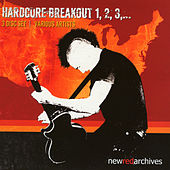 Hardcore Breakout 1,2,3 von Various Artists