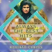 Always The Best Hits de Roberto Carlos