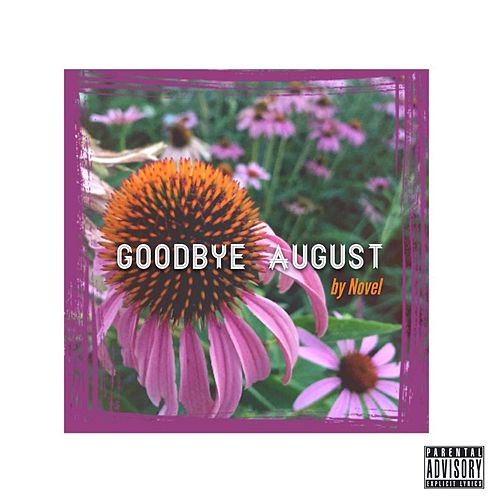 Play & Download Goodbye August by Novel | Napster
