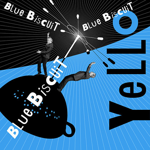 Play & Download Blue Biscuit by Yello | Napster