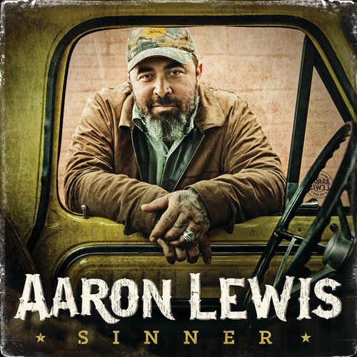 Play & Download Sinner by Aaron Lewis | Napster
