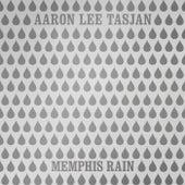 Memphis Rain by Aaron Lee Tasjan