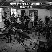 Play & Download Acoustic E.P by New Street Adventure | Napster