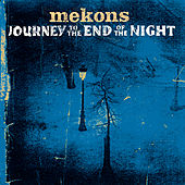 Play & Download Journey To The End Of The Night by The Mekons | Napster