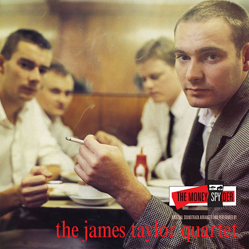 Play & Download The Moneyspyder by James Taylor Quartet | Napster