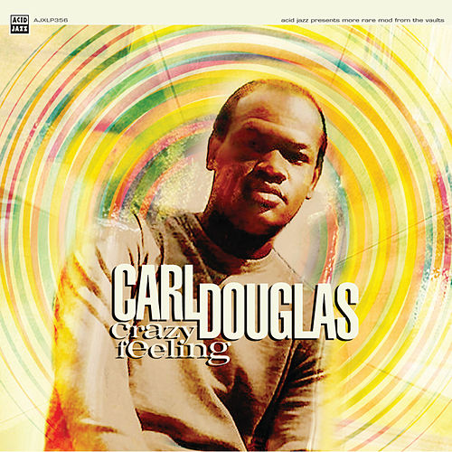 Play & Download Crazy Feeling by Carl Douglas | Napster