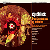 Play & Download EP Choice - from the Rare Mod EP Collection by Various Artists | Napster