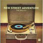 Play & Download The Big A.C by New Street Adventure | Napster