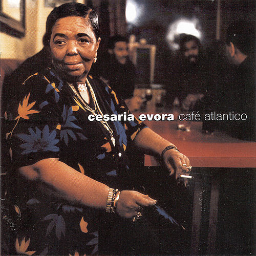 Play & Download Cafe Atlantico by Cesaria Evora | Napster