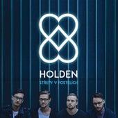 Střepy V Postelích by Holden