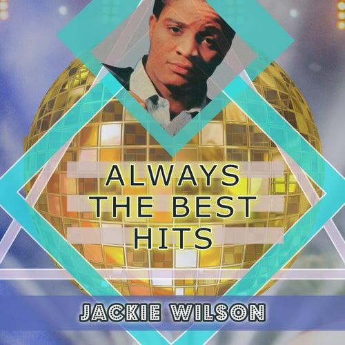 Always The Best Hits de Jackie Wilson