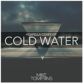 Cold Water by Mike Tompkins