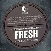 Play & Download Fresh Ožujak, 2015. 02/02 by Various Artists | Napster