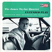 Extended Play by James Taylor Quartet